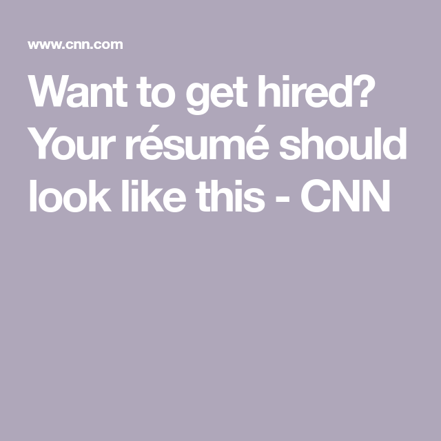 Your Resume Should Look Like This