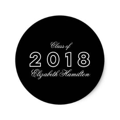 Modern chic black white class of 2018 graduation classic round sticker graduation stickers diy