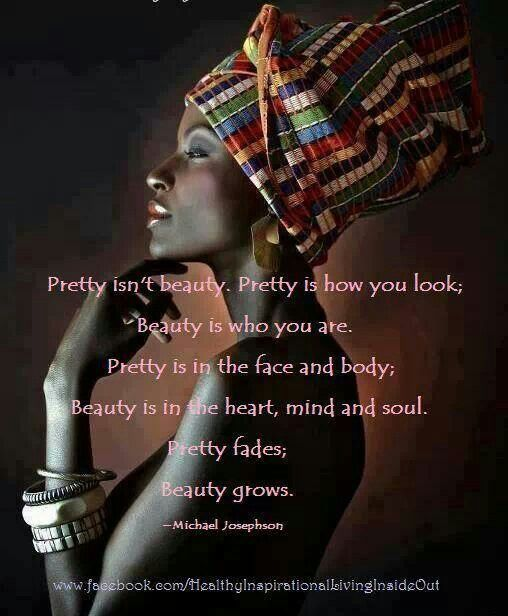 African Roots Quotes: Beauty Is In The Soul.