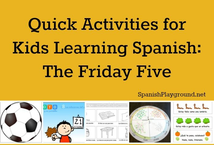 Quick Activities For Kids Learning Spanish Learning Spanish For