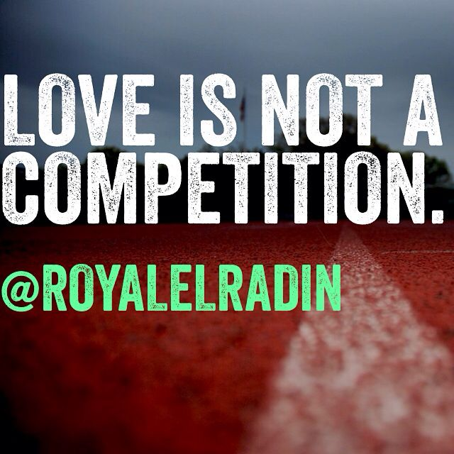Love Is Not A Competition