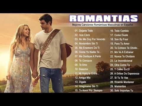 Baladas Romanticas 80 90 y 2000 ♥♥♥♥ Las mejores canciones