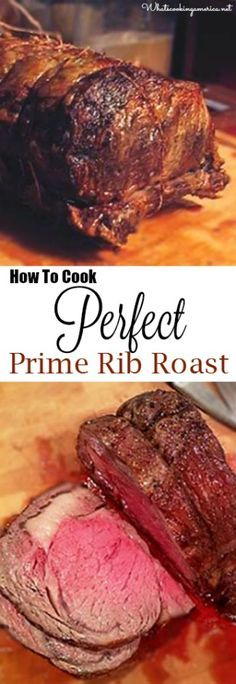 How To Cook Perfect Prime Rib Roast   Purchasing, Prepping, Cooking Temp  Charts, Carving U0026 Side Dishes