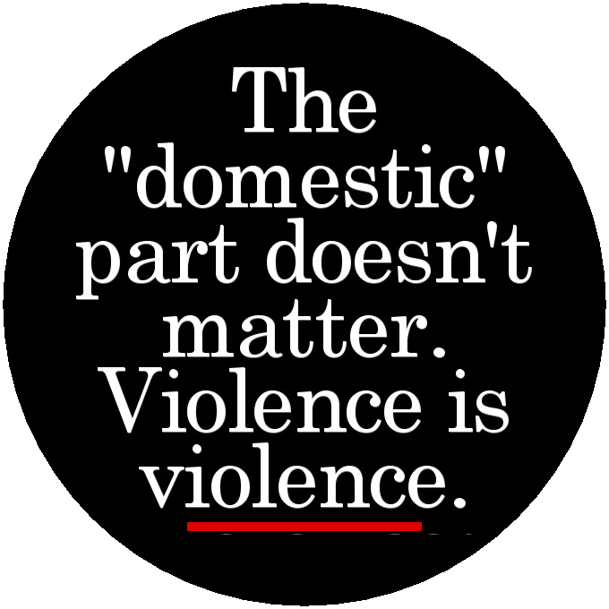 Domestic violence does not automatically mean that there ...