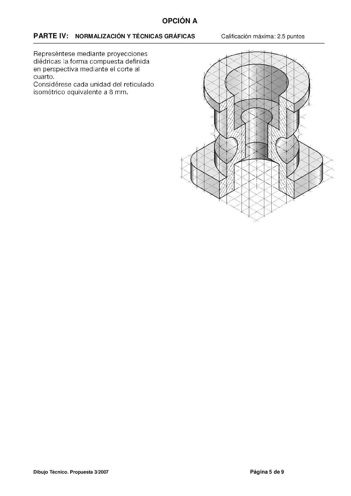 Examenes De Evaluacion Bachillerato Dibujo Tecnico Para El Acceso A La Universidad Ebau 2018 Convocatorias Ju Dibujo Tecnico Ejercicios Bachillerato Examen
