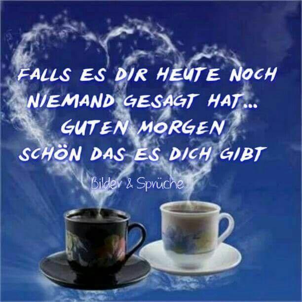 Schönen Guten Morgen Ubd Einen Angenehmen Tag Mein