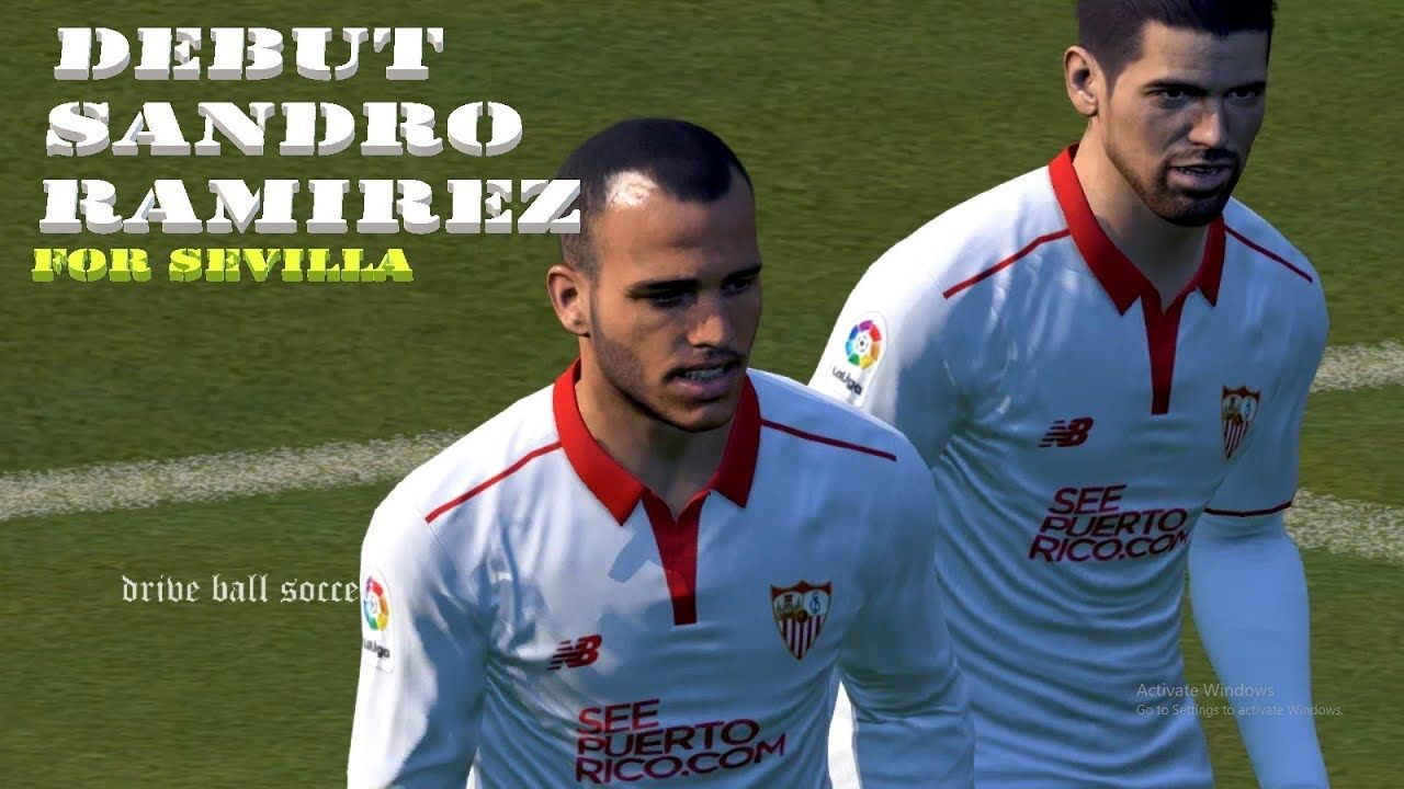 Debut Sandro Ramirez For Sevilla Sevilla Vs Girona La Liga Pes 20