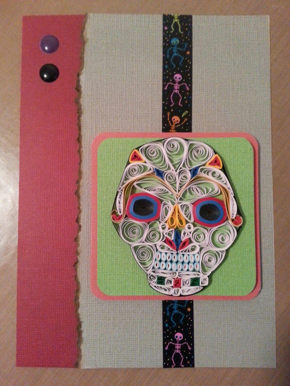 Dia de los Muertos card with quilling.