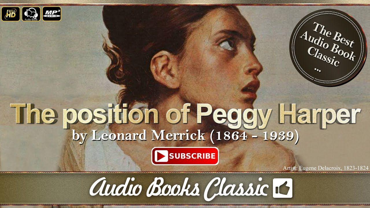 Audiobook The position of Peggy Harper by Leonard Merrick