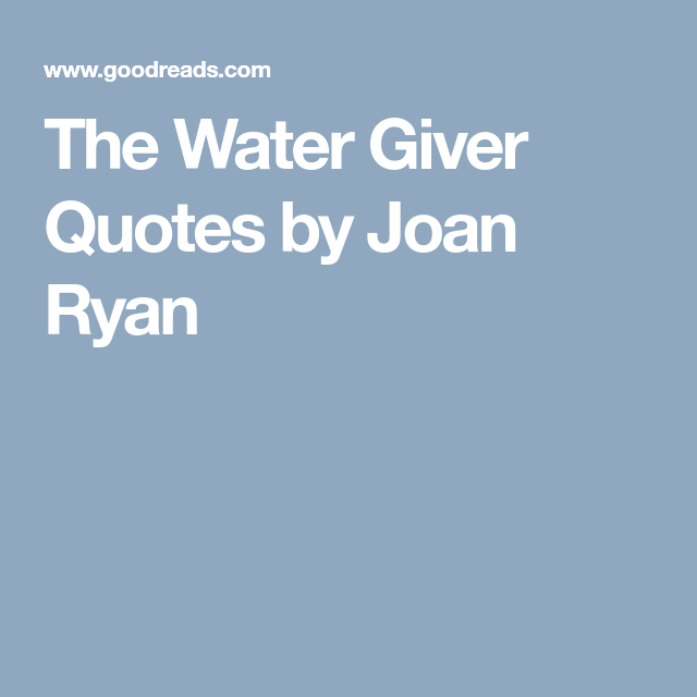 The Water Giver Quotes By Joan Ryan Attachment Parenting