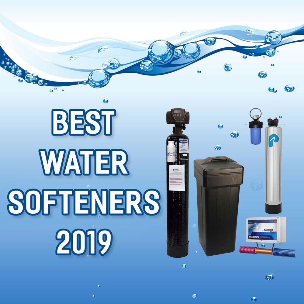 A Full Guide On Water Softeners The Different Types How They