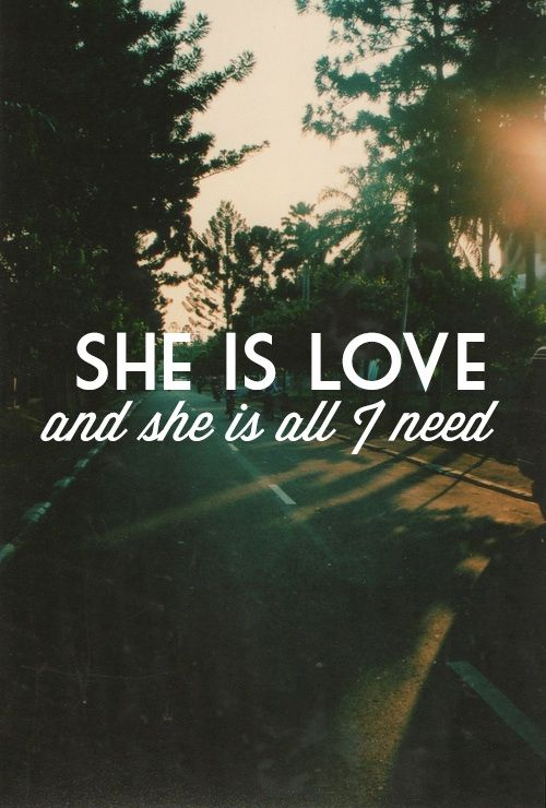 She is love