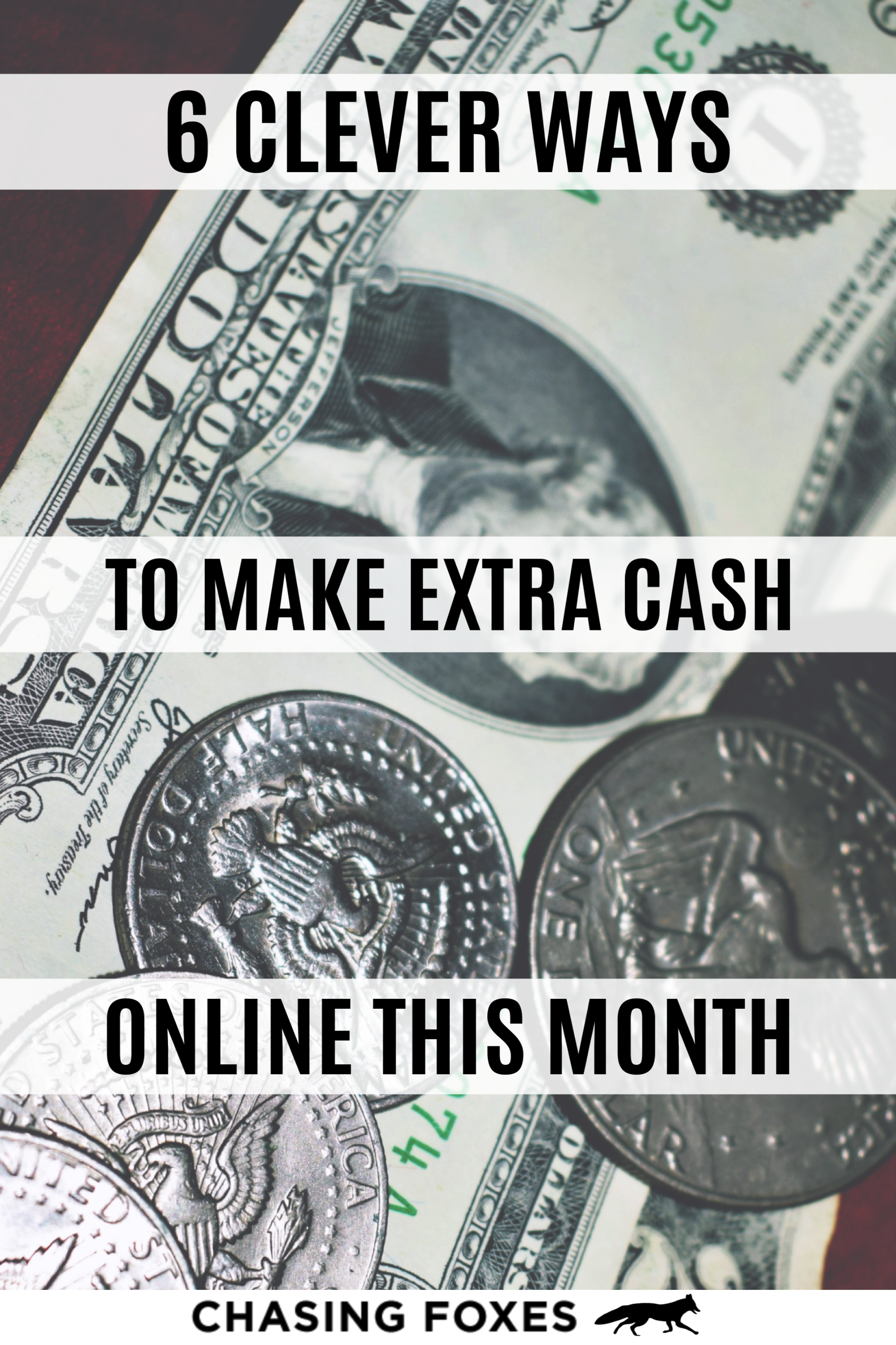 6 Great Ways You Can Make Extra Cash Online This Month In