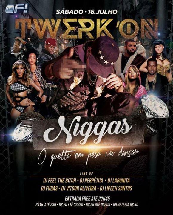 #VEJA Of Club: Twerkon Niggas  O Guetto em peso vai dançar #agenda @paroutudo via ParouTudo http://ift.tt/29QjUKl #Raynniere #Makepeace