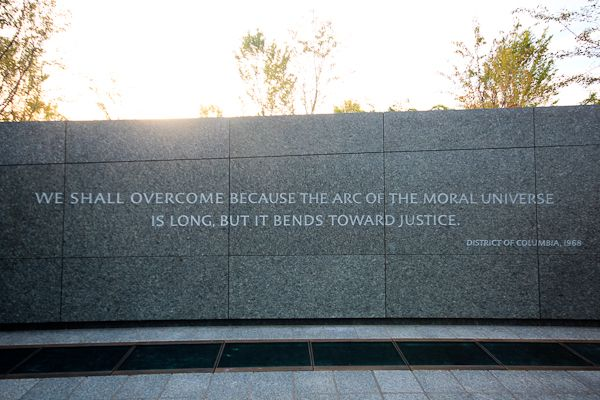 The Arc Of The Moral Universe Is Long But It Bends Towards Justice Dr Martin Luther King Jr Memorial Photo Court Light Of The World Social Cause Love Can