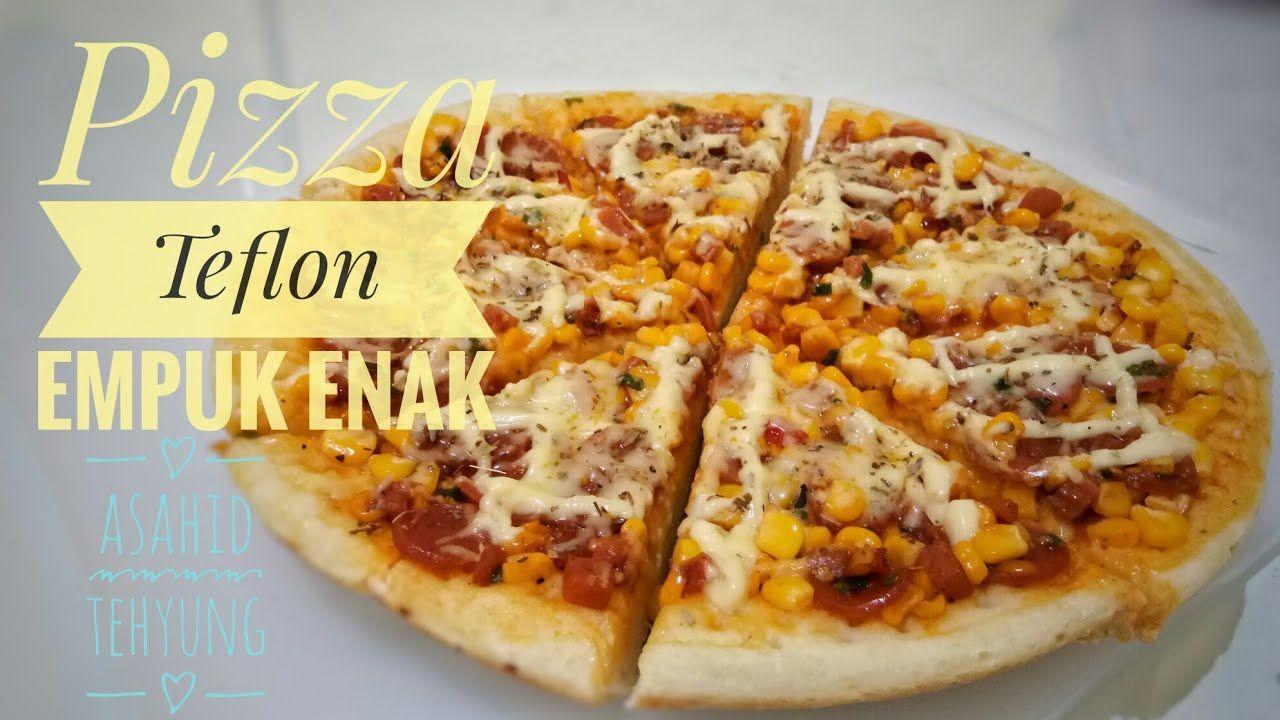 Cara Mudah Membuat Pizza Teflon Rumahan Ide Makanan Resep Masakan Sehat Resep Makanan