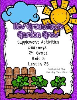How Groundhog 39 S Garden Grew Journeys 2nd Grade Supplement Activities Lesson 25 Activities