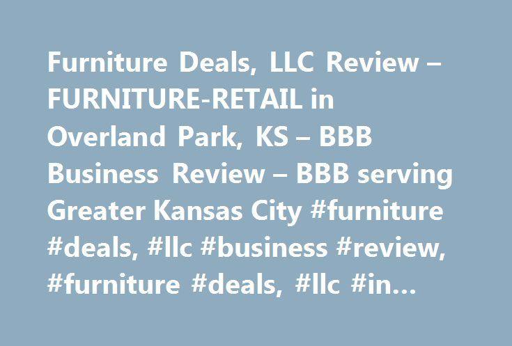 Perfect Furniture Deals, LLC Review U2013 FURNITURE RETAIL In Overland Park, KS U2013 BBB