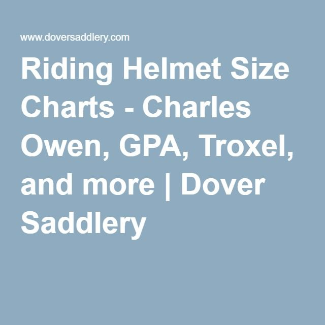 Riding Helmet Size Charts Charles Owen Gpa Troxel And More Riding Helmets Size Chart Helmet