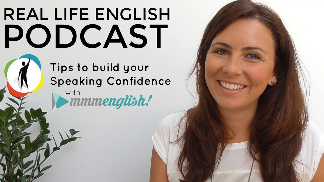 PODCAST | Build Your English Confidence | mmmEnglish