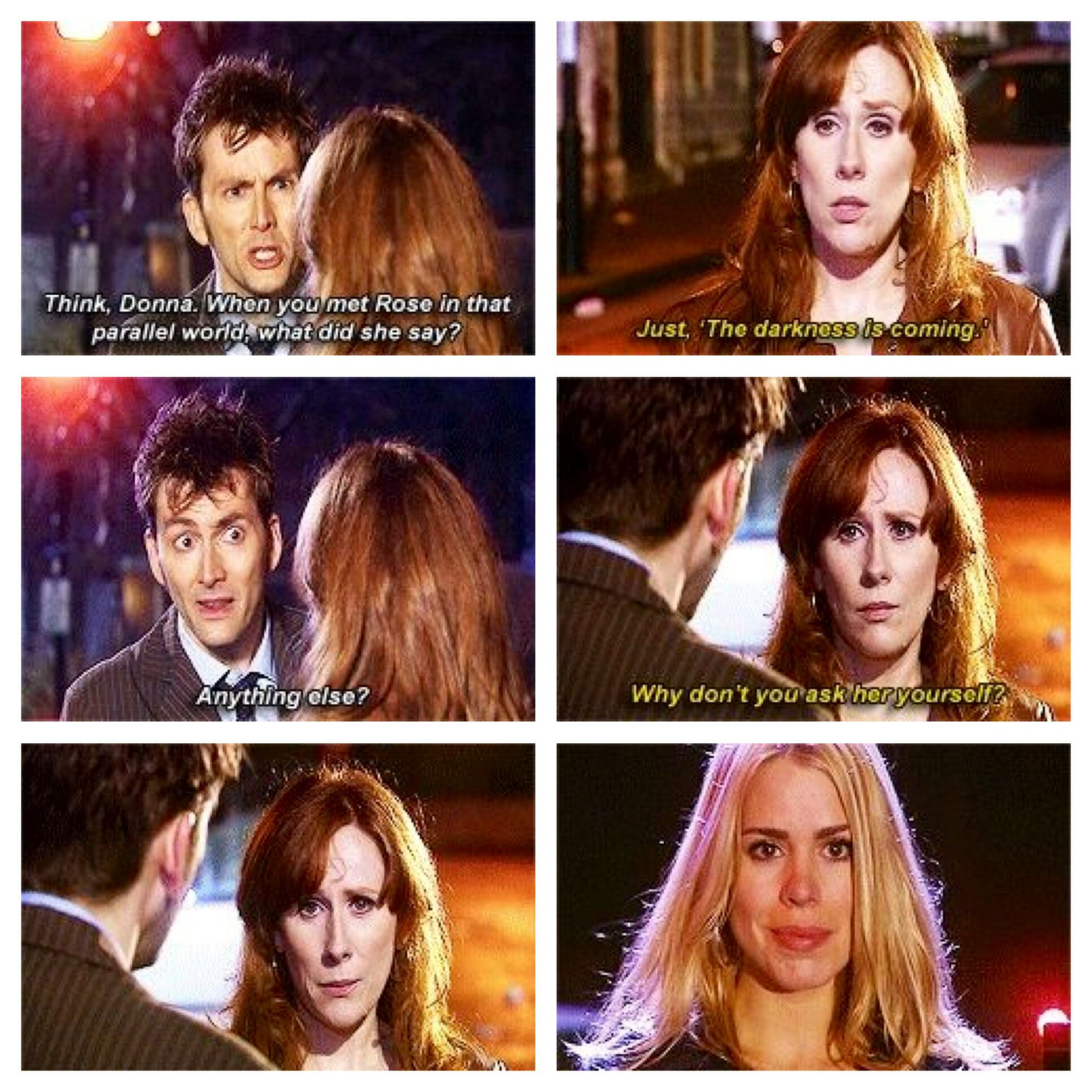 Doctor Who - Ten and Rose - Ask her yourself.