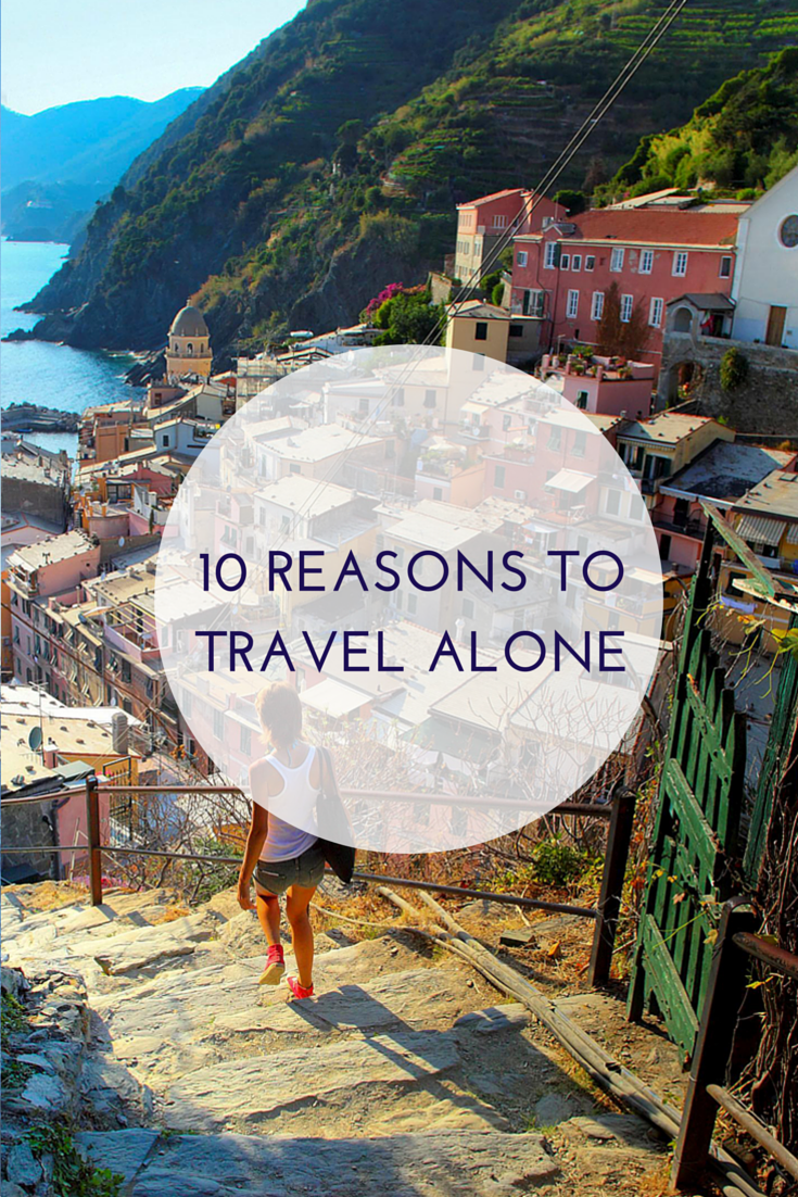 10 Reasons to Travel Alone