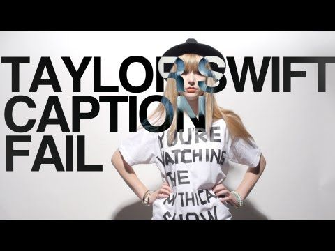 Taylor Swift Caption Fail I M Pretty Sure This Is 1000 X S Better Than The Screaming Goat Funny Fails Taylor Swift Songs I Love To Laugh