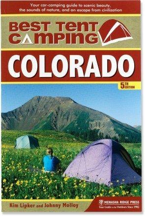 Best Tent Camping Colorado - Eastern Colorado -- North central Colorado -- Northwest Colorado -- South central Colorado -- Southwest Colorado
