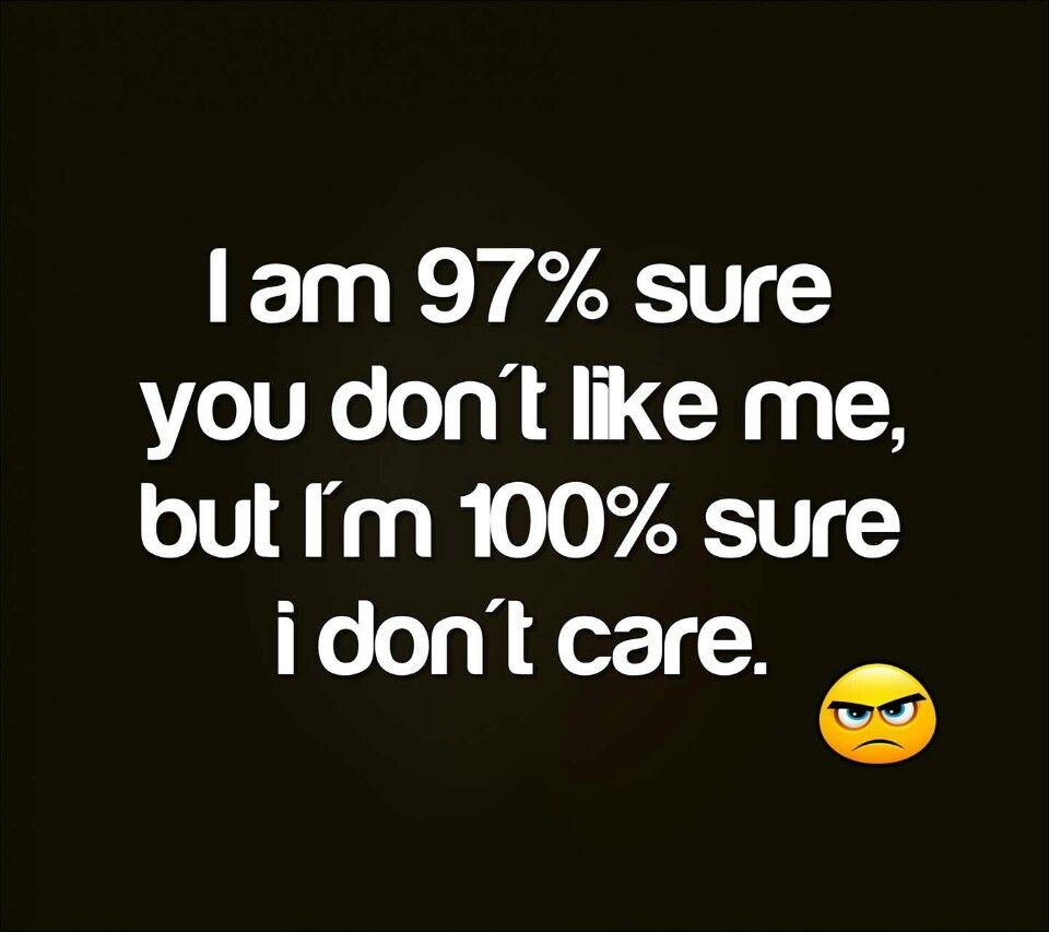 Cranston Ri Rhode Island Don T Care Quotes I Dont Care Quotes I Dont Like You