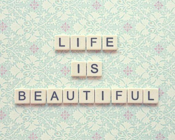 Life Is Beautiful Quotes Simple Life Is Beautifulanastasia Koutsikou On Etsy  Etsy Treasuries
