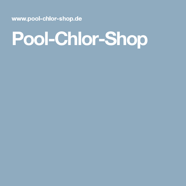 Pool Chlor Shop Garten Pinterest Gärten