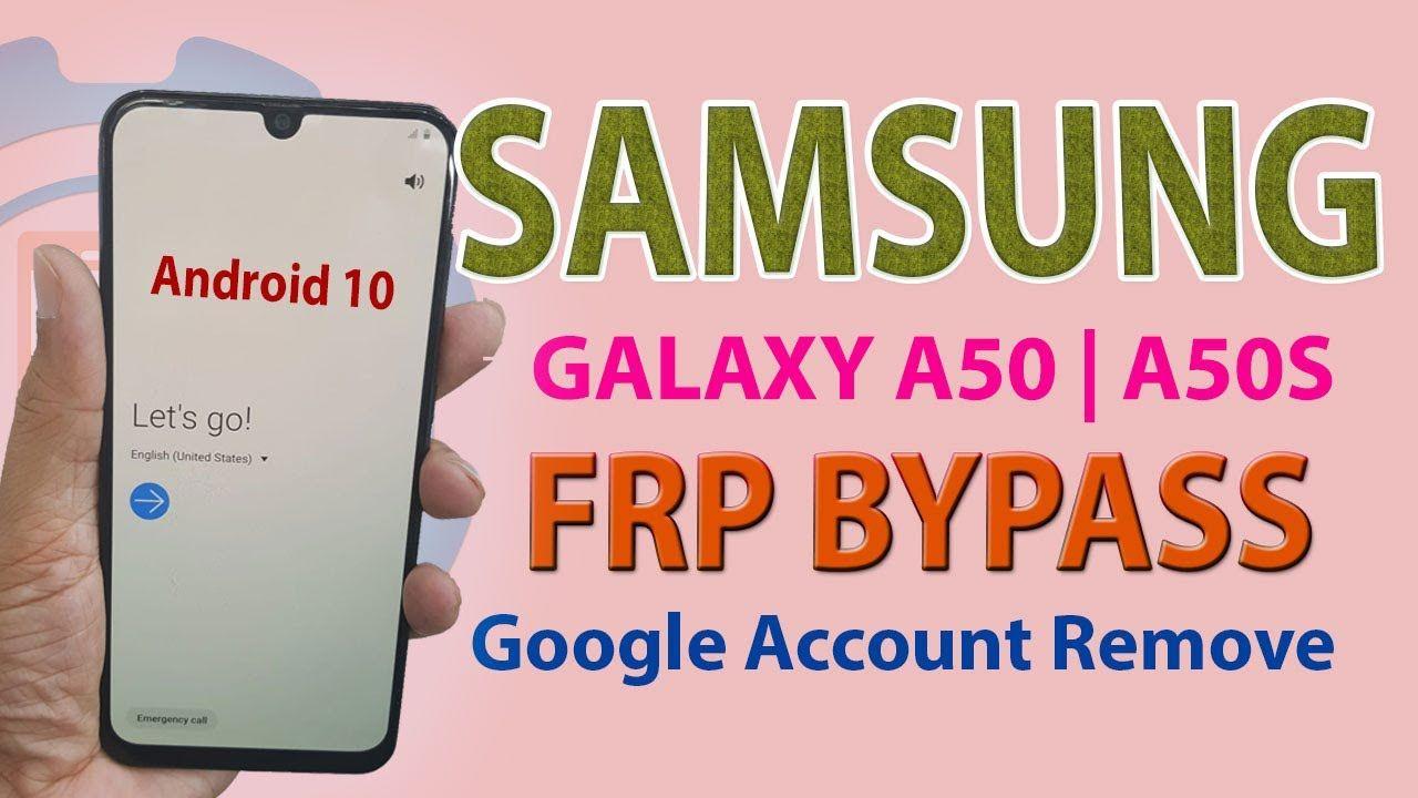 Samsung A50 Frp Bypass Android 10 Samsung A505 Google Account Bypass 2020 Samsung Google Account Android