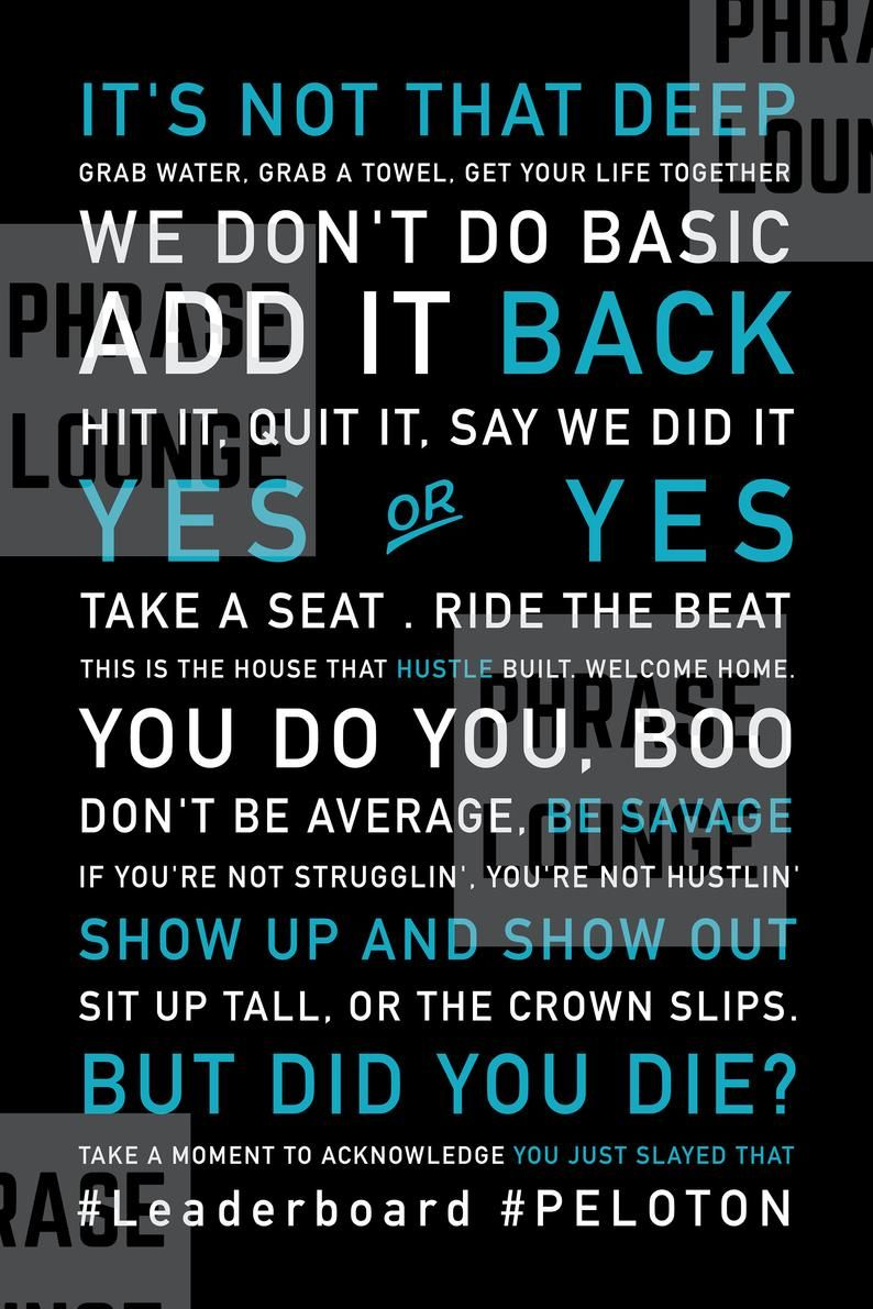 Mixed quote clean peloton inspired peloquotes poster 24x36