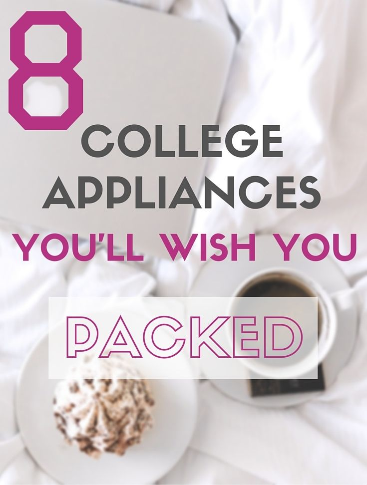 The 8 Small Appliances You'll Wish You Packed for College #CollegeStudents #College #Tips #Freshmen #Dorm #CollegePacking