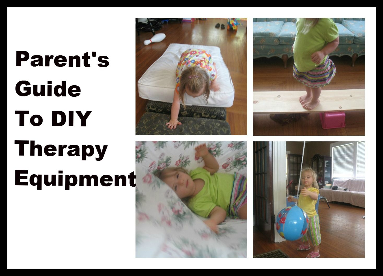 Parent's Guide To DIY Therapy Equipment  --  We Can Do All Things