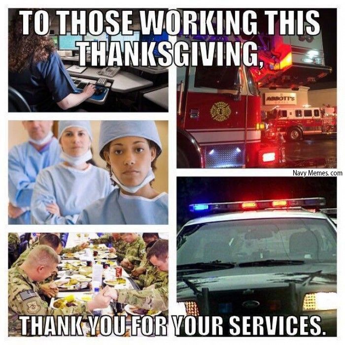 For those working today, Happy Thanksgiving! Navy Memes