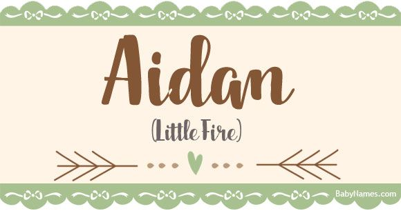 All about the name Aidan: Meaning, origin, and popularity ...