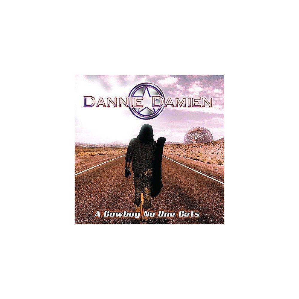 Dannie Damien - Cowboy No One Gets (CD)