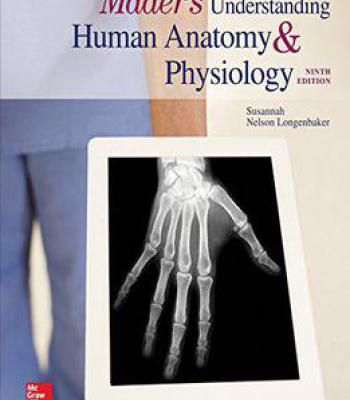 Maders Understanding Human Anatomy Physiology 9th Edition Pdf