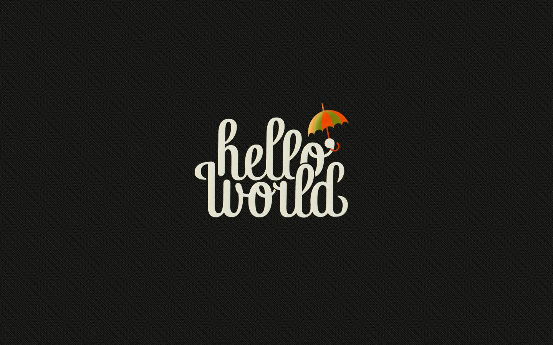 wallpapers hello world hd general 1440x900 | download wallpaper