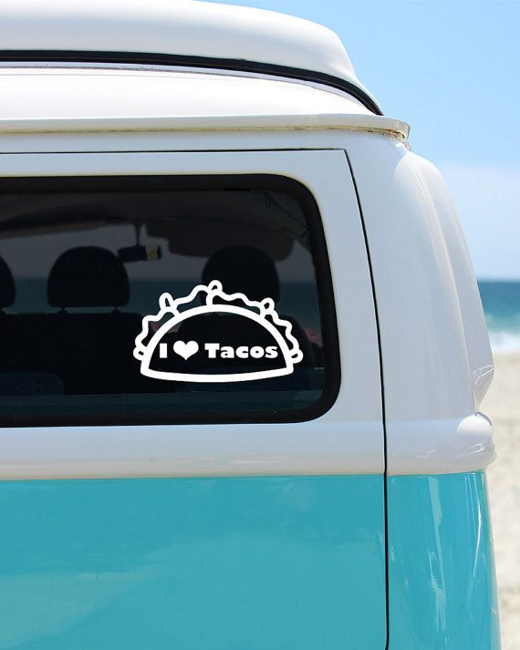 This I Love Tacos Vinyl Window Decal Will Look Absolutely - Make your own decal for car