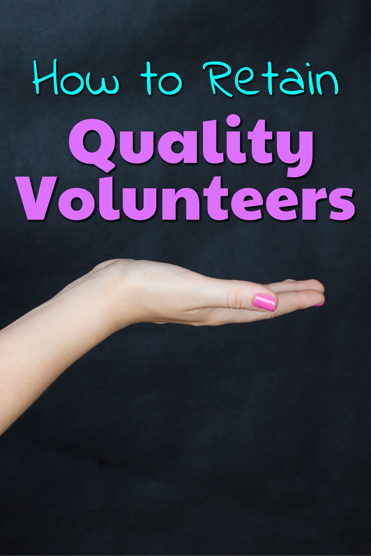 How To Get More Volunteers For A Nonprofit Organization