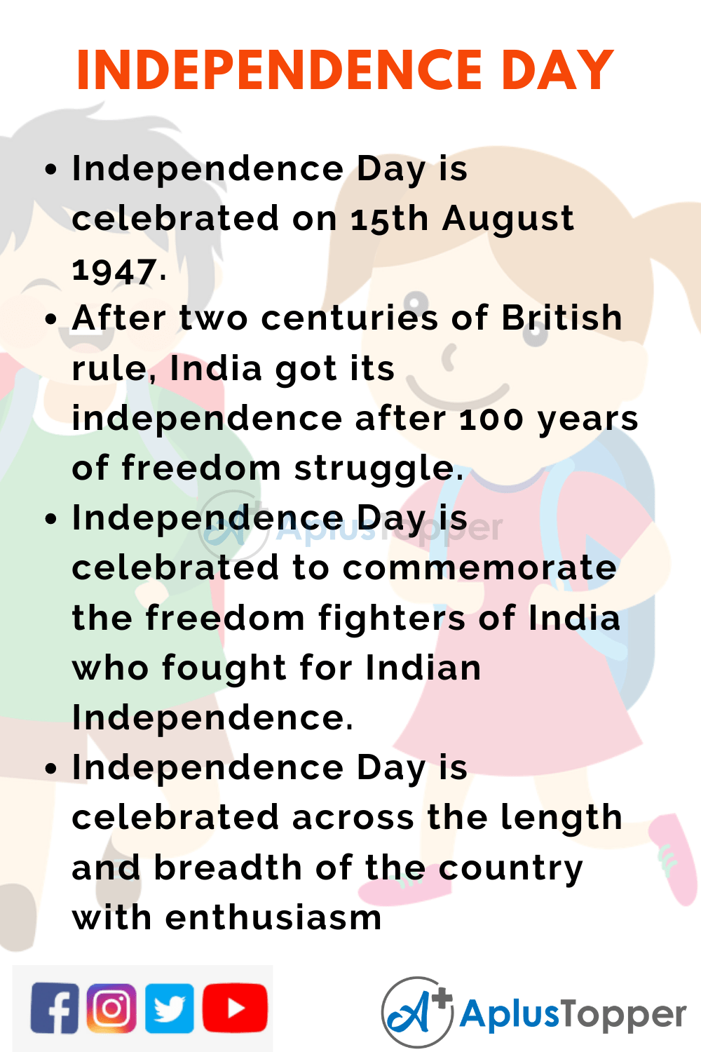 10 Lines On Independence Day For Students And Children In English A Plus Topper Lines On Independence Day Independence Day Independence Day Speech
