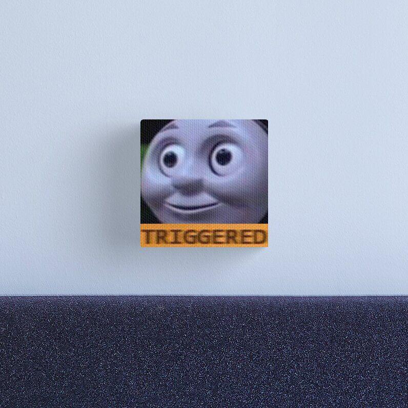 Triggered Thomas The Train Meme Canvas Print Canvas Prints Training Meme Thomas The Train