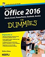 Scaricare Office 2016 For Dummies: Word, Excel, Powerpoint, Outlook, Access PDF Gratis - Leggere Onl