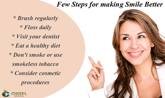 Tips For Making Your Smile Better By Chisel Dental Clinic Bangalore Dental Clinic Dental Pediatric Dentistry