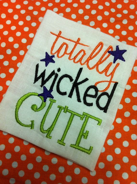 Totally Wicked Cute Halloween Shirt or Bodysuit on Etsy, $13.00