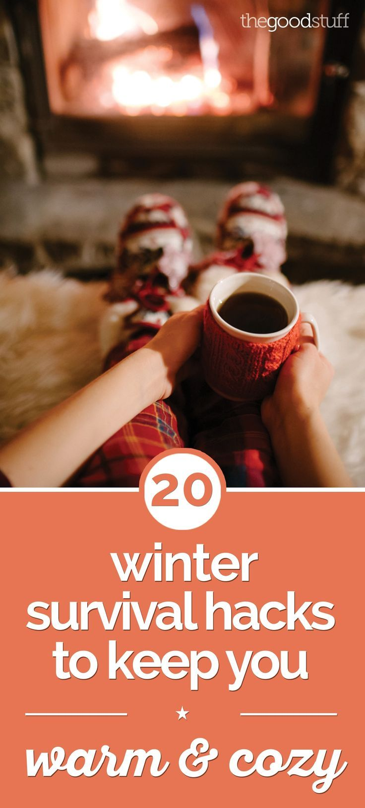 20 Winter Survival Hacks to Keep You Warm & Cozy - thegoodstuff #wintersurvivalsupplies
