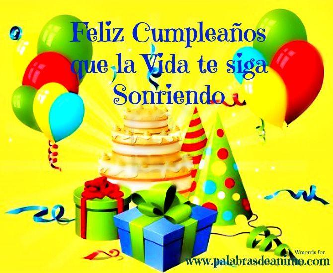 felicitaciones para cumpleanos Feliz Cumpleaños que la Vida te siga sonriendo Projects to