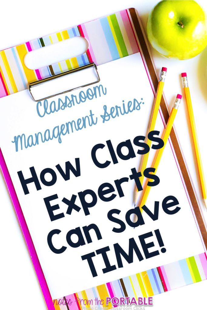 Love this classroom management idea.  It was the perfect way to save time in my classroom.  Classroom Management Series. How Class Experts Can Save You Time